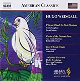 Weisgall - T'Kiatot Rituals for Rosh Hashana / Psalm of the Distant Dove / Four Choral Etudes / A Garden Eastward (Milken Archive of American Jewish Music)