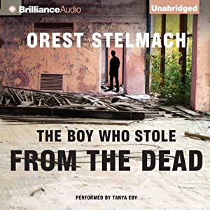 The Boy Who Stole from the Dead Audiobook