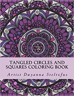 Amazon com: Tangled Circles and Squares Coloring Book: 50 beautiful