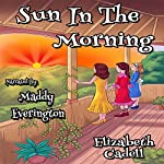 Sun in the Morning | Elizabeth Cadell