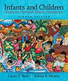 Infants and Children: Prenatal Through Middle Childhood (8th Edition) (Berk & Meyers, The Infants, Children, and Adolescents Series, 8th Edition) by  Laura E. Berk in stock, buy online here