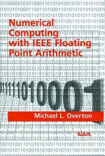 Numerical Computing with IEEE Floating Point Arithmetic