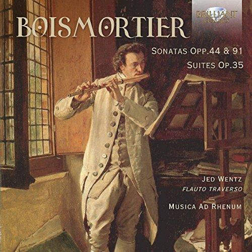 (Joseph Bodin de Boismortier: Sonatas, Opp. 44 & 91 - Suites, Op.35)
