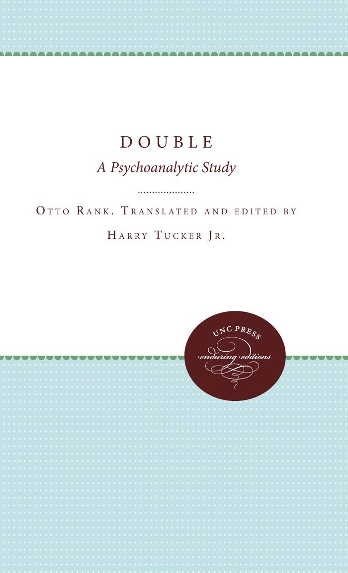 Read Online The Double: A Psychoanalytic Study PDF