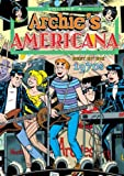 Archie Americana Volume 4: Best of The 1970s, Various, 1613771940