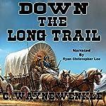 Down the Long Trail | C. Wayne Winkle