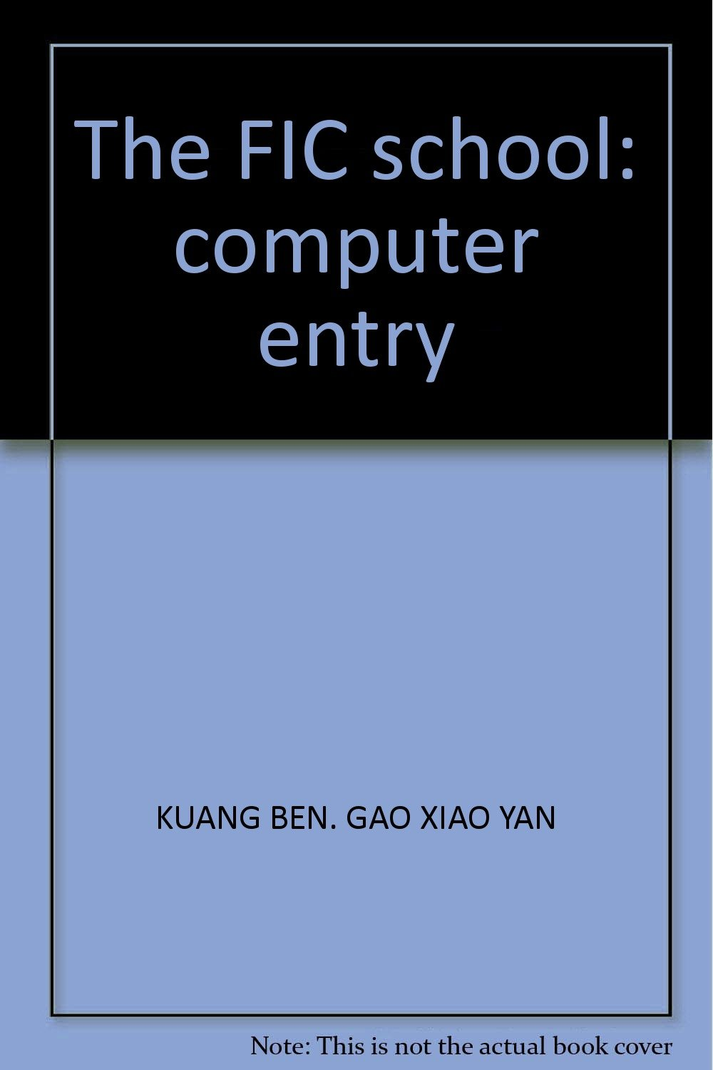 The FIC school: computer entry pdf