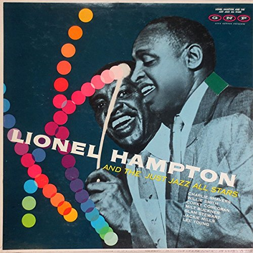 Lionel Hampton with the Just Jazz All Stars [Vinyl] (Le Mans Spurring)