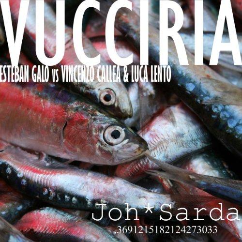 Amazon.com: Vucciria (Dub): Esteban Galo vs Vincenzo Callea & Luca