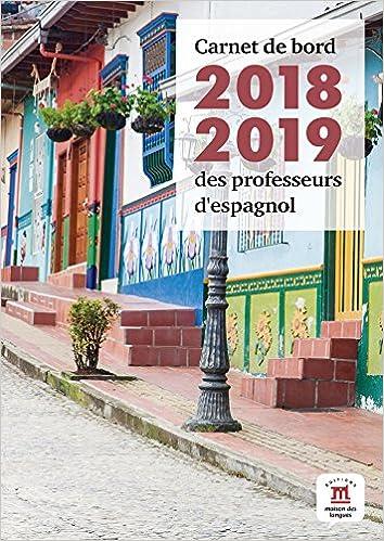 En savoir plus sur ce Carnet de bord 2018-2019 des professeurs d'espagnol