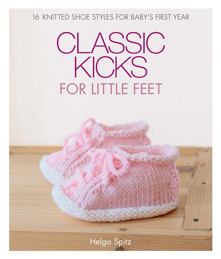 Classic Kicks For Little Feet 16 Knitted Shoe Styles For Babys