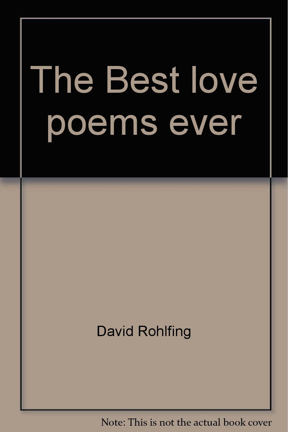 The Best love poems ever: A collection of poetry's most romantic voices (Scholastic classics) ebook