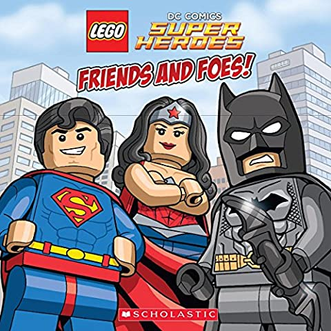 Friends and Foes! (LEGO DC Super Heroes) (Boys Action Books)