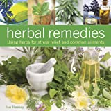 img - for Herbal Remedies: Using herbs for stress relief and common ailments book / textbook / text book