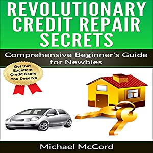 Revolutionary Credit Repair Secrets Audiobook