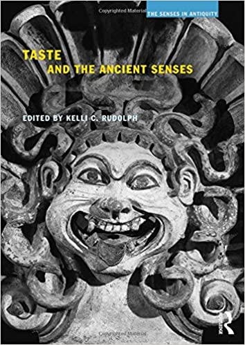 Amazon taste and the ancient senses the senses in antiquity taste and the ancient senses the senses in antiquity 1st edition publicscrutiny Choice Image
