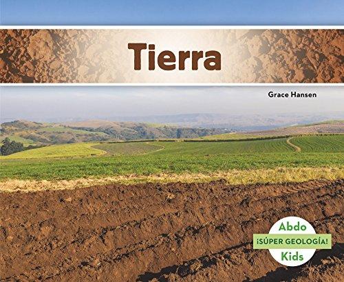 Tierra (Super Geologia!) (Spanish Edition) [Grace Hansen] (Tapa Blanda)