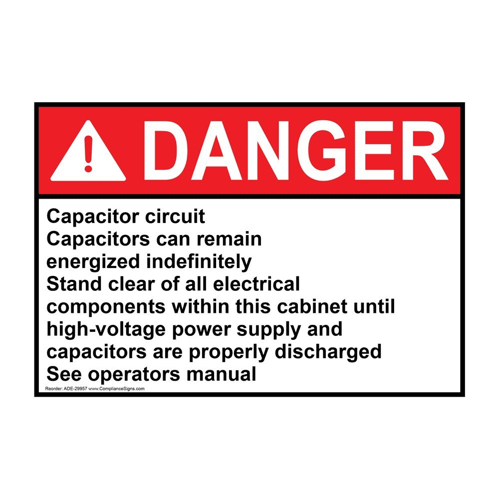 Compliancesigns Vinyl Ansi Danger Capacitor Circuit Capacitors Can Capacitorcircuit Remain Labels 5 X 350 In With English Text White Pack Of 4 Industrial