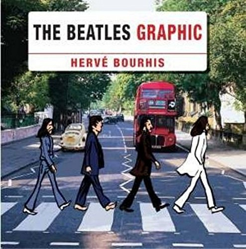 Famous Graphic Novels (The Beatles Graphic)