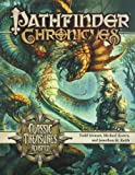 img - for Pathfinder Chronicles: Classic Treasures Revisited by Stewart, Todd, Kortes, Michael, Keith, Jonathan H.(May 27, 2010) Paperback book / textbook / text book
