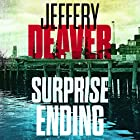 Surprise Ending Audiobook by Jeffery Deaver Narrated by Grover Gardner