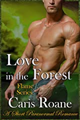 Love in the Forest: A Short Paranormal Romance (The Flame Series) Kindle Edition