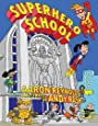 superhero school aaron reynolds andy rash 9781599901664