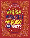 img - for We Rise, We Resist, We Raise Our Voices book / textbook / text book
