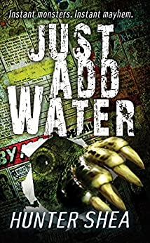 Just Add Water by [Shea, Hunter]
