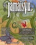 Jamais Vu: Journal of Strange Among the Familiar (Year One) (Volume 2)