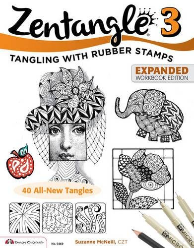 Zentangle 3: Tangling With Rubber Stamps Expanded Workbook Edition ebook