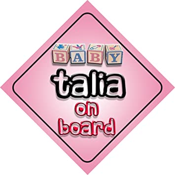 Amazon.com: Baby Girl Talia on board novedad coche Señal de ...
