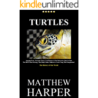 TURTLES: Amazing Facts, Awesome Trivia, Cool Pictures & Fun Interactive Quiz for Kids - The BEST Book Strategy That Helps Guide Children to Learn Using ... The History of Our World (Did You Know 32)