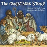 The Christmas Story, Patricia A. Pingry, 0824955129