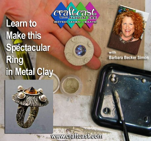 (Learn to Make this Spectacular Ring in Metal Clay with Barbara Becker Simon)