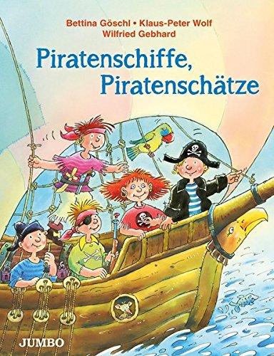 Piratenschiffe, Piratenschätze: Geschichten, Lieder, Wissenswertes