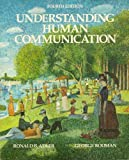 Understanding Human Communication, Adler, Ronald B. and Rodman, George, 0030497272