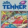 Meteor des Grauens (Jan Tenner Classics 40)