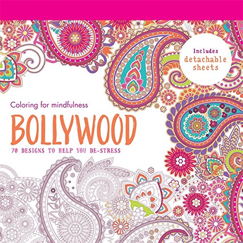 Buy Bollywood 70 Designs To Help You De Stress Coloring For Mindfulness Book Online At Low Prices In India