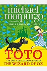Toto: The Dog-Gone Amazing Story of the Wizard of Oz Paperback