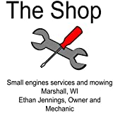 The Shop Small Engine Services and Mowing