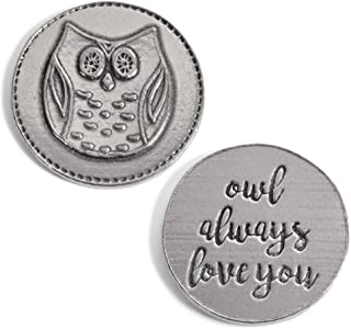 product image for Crosby & Taylor Owl Always Love You Lead-Free American Pewter Sentiment Coin