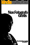 Non Fotografo Gratis: Una mini-guida per sessioni di scatti in TF*