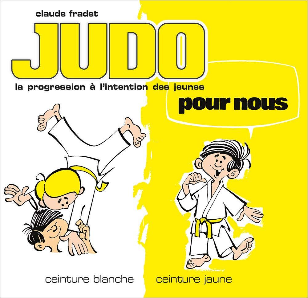 pas cher Site officiel vente de sortie Judo pour nous : ceinture blanche, ceinture jaune: Amazon.fr ...