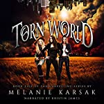 The Torn World: The Harvesting Series, Book 5   Melanie Karsak