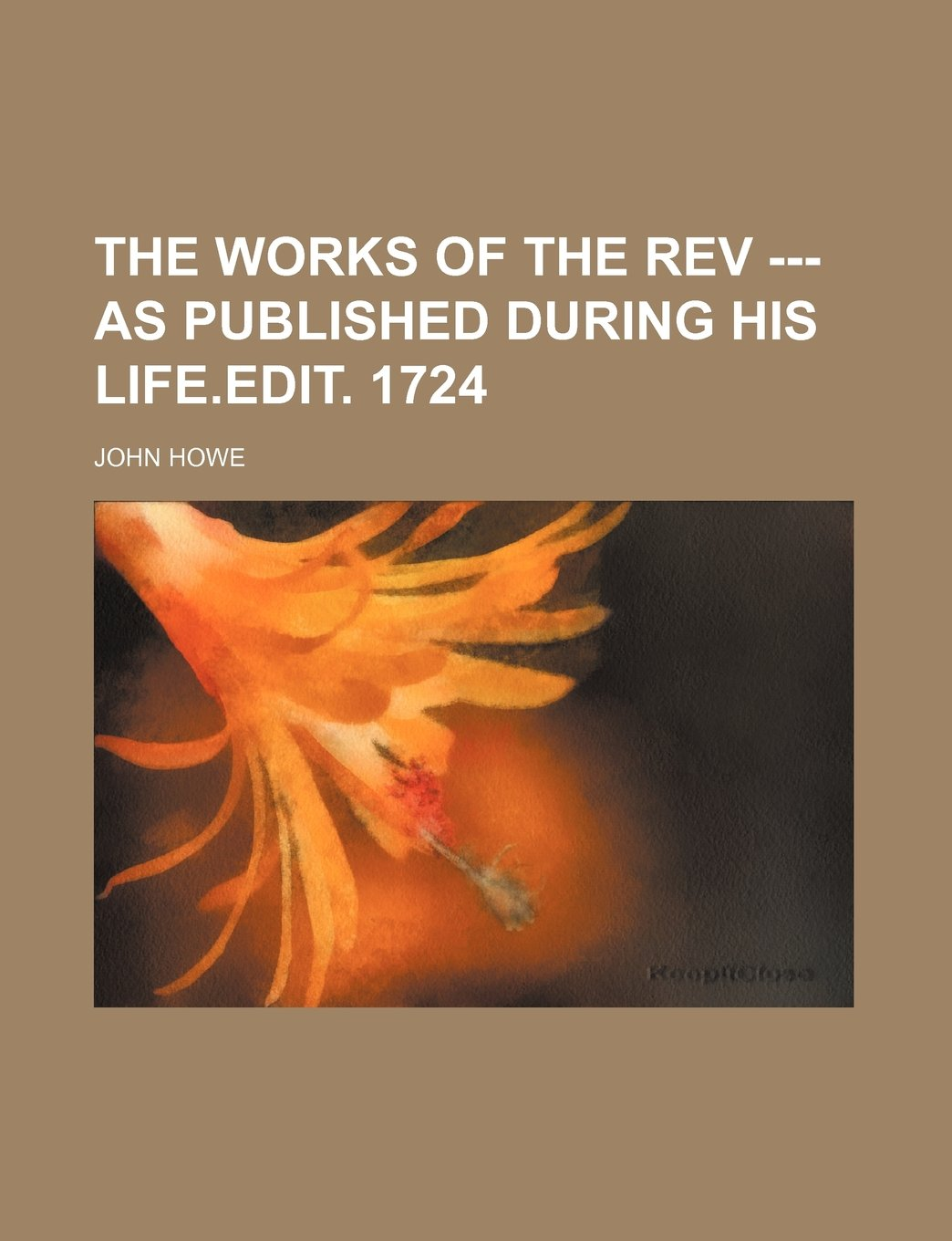 The Works of the Rev --- as published during his life.edit. 1724 pdf epub