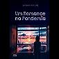 Um Romance Na Pandemia (Série Pandemia Livro 1)