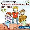 Freundschaftsgeschichten vom Franz Hörbuch von Christine Nöstlinger Gesprochen von: Stefan Kaminski