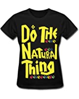 Do The Natural Thing Women's T-Shirt by Spreadshirt