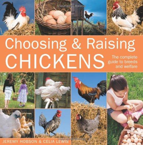 Choosing & Raising Chickens pdf epub